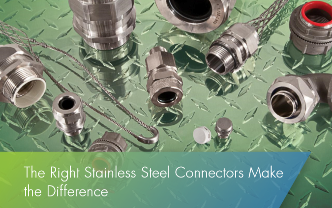 The Right Stainless Steel Connectors for harsh environments